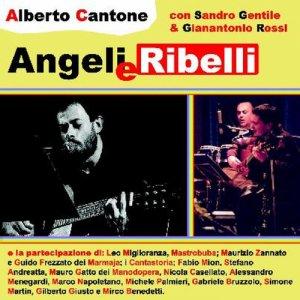 album Angeli e Ribelli - Alberto Cantone