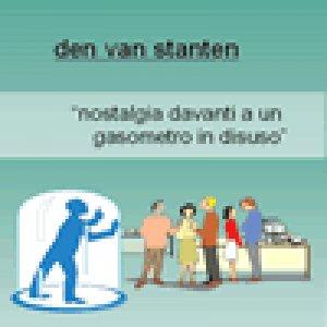 album Nostalgia Davanti A Un Gasometro In Disuso - Den Van Stanten