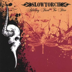 album Adding Fuel to Fire - Slowtorch