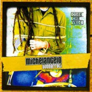 album Cose Che Vedi - Michelangelo Buonarroti