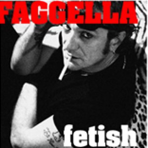 album FETISH - Luca Faggella