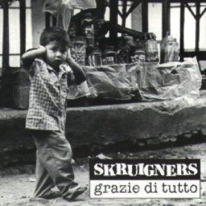 album Grazie di tutto - Skruigners