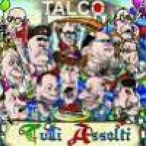 album Tutti Assolti - Talco