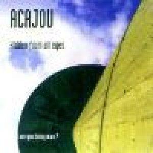 album Hidden From All Eyes - Acajou
