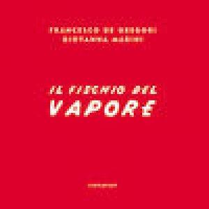 album Il Fischio Del Vapore - Francesco De Gregori