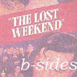 album b sides - Lost Weekend