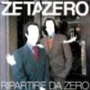 album Ripartire da zero - ZetaZero