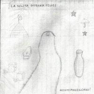 album LA SOLITA GIORNATA FELICE - Nonmipiaceilcirco!