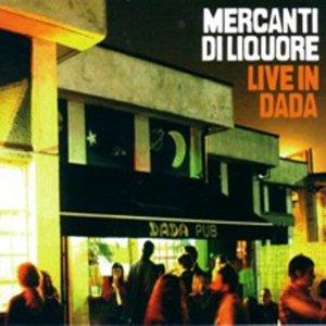 album Live In Dada - Mercanti di Liquore