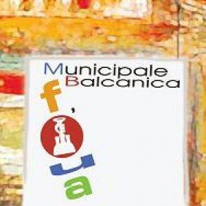 album Fòua - Municipale Balcanica