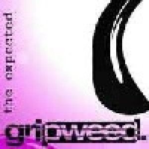 album The Unexpected EP - Gripweed