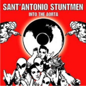 album Into the Aorta - Sant'Antonio Stuntmen