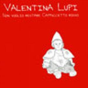 album Non Voglio Restare Cappuccetto Rosso - Valentina Lupi