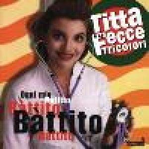 album Ogni mio battito - Titta e le Fecce Tricolori