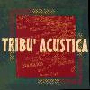 album s.t. - Tribu' Acustica [Lazio]