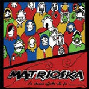 album Lo Strano Effetto Che Fa - Matrioska