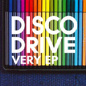 album Very EP - Disco Drive