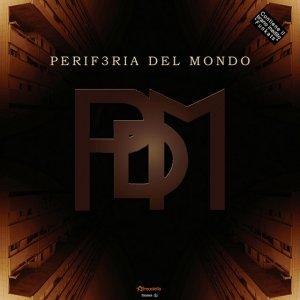 album Periferia Del Mondo - Periferia Del Mondo