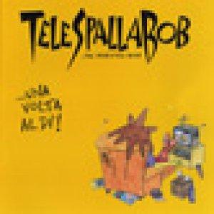 album ...Una Volta Al Dì!  (demo) - Telespallabob