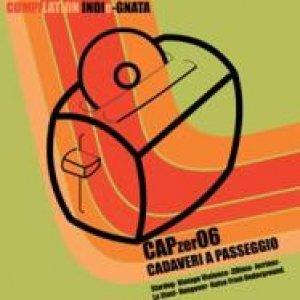 album CAPzer06 - COMPILATION INDIeGNATA - Cadaveri A Passeggio