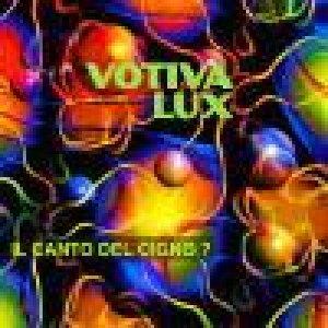 album Il Canto del cigno? - Votiva Lux