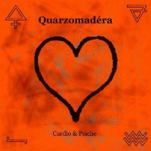 album Cardio & Psiche - Quarzomadera