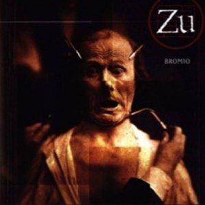 album Bromio - Zu