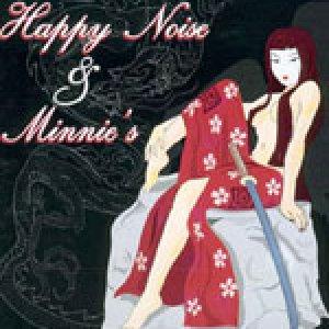 album Happy Noise / Minnie's split - Minnie's