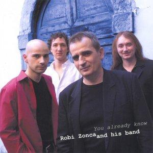 album You already know - Robi Zonca