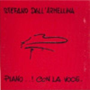album Piano..! Con La Voce. - Stefano Dall'Armellina