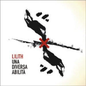 album Una Diversa Abilità - Lilith [Umbria]