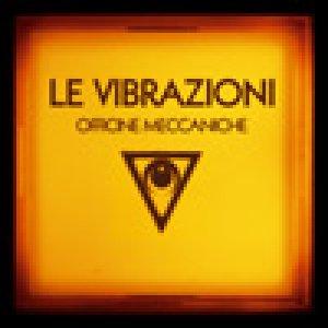album Officine Meccaniche - Le Vibrazioni