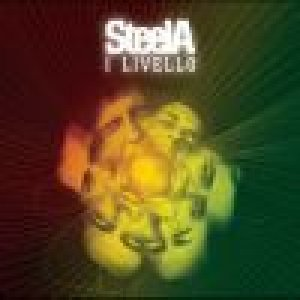 album I Livello - SteelA