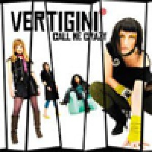 album Call Me Crazy - Vertigini