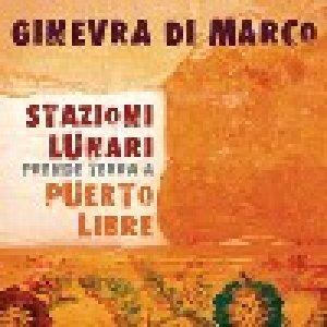 album Stazioni Lunari prende terra a Puerto Libre - Ginevra Di Marco