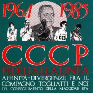 album Affinità - Divergenze Fra Il Compagno Togliatti E Noi Del Conseguimento Della Maggiore Età (2008 Remastered Edition) - CCCP Fedeli alla linea