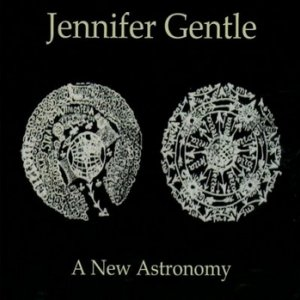 album A New Astronomy - Jennifer Gentle