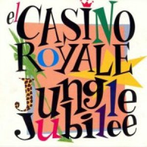 album Jungle Jubilee (ristampa) - Casino Royale