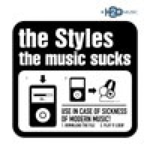 album The Music Sucks - The Styles