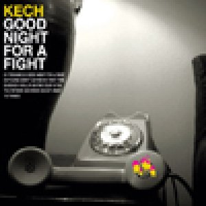 album Good Night For A Fight - Kech