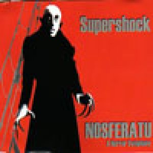 album Nosferatu - A Horror Symphony - Supershock