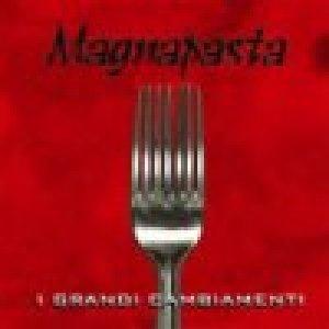 album I Grandi Cambiamenti - Magnapasta