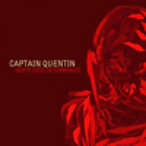 album Certe Cose Determinate - Captain Quentin