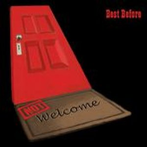 album Best Before - Not Welcome