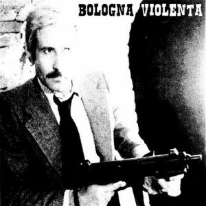 album S/t - Bologna violenta