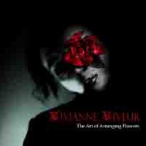 album The Art Of Arranging Flowers - Vivianne Viveur