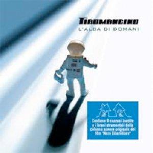 album L'alba di domani - Tiromancino