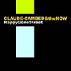 album Happy Gone Street - Claude Cambed