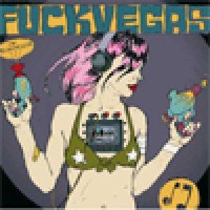 album Fuck fuckVegas - Fuckvegas