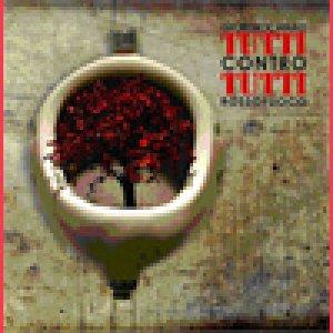 album Tutti Contro Tutti - Giorgio Canali & Rossofuoco